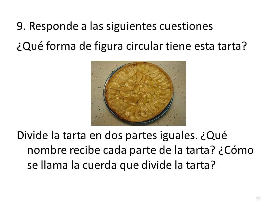 9. Responde a las siguientes cuestiones
