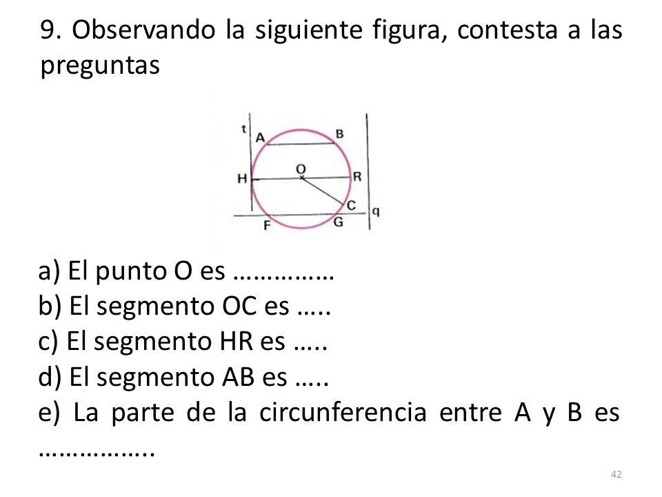 9. Observando la siguiente figura, contesta a las preguntas