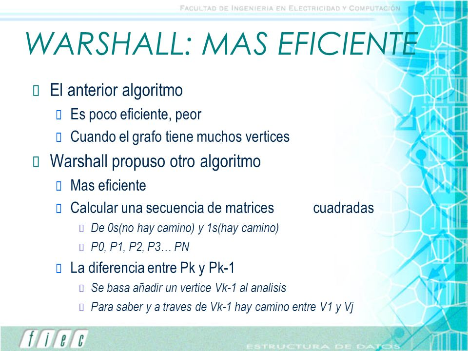 WARSHALL: MAS EFICIENTE