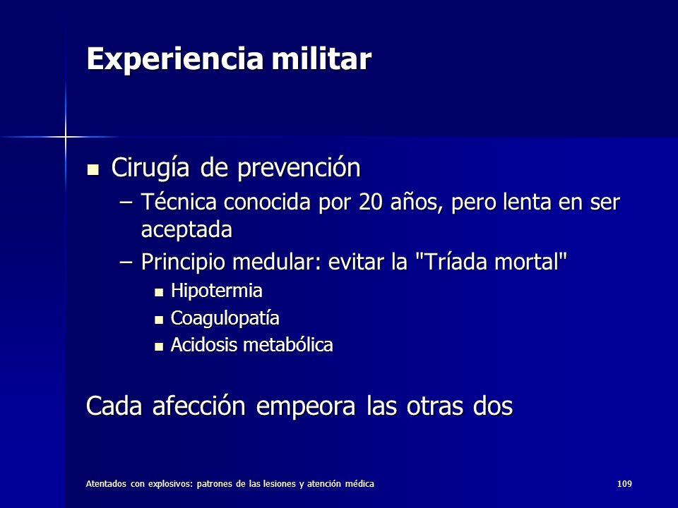 Experiencia militar Cirugía de prevención