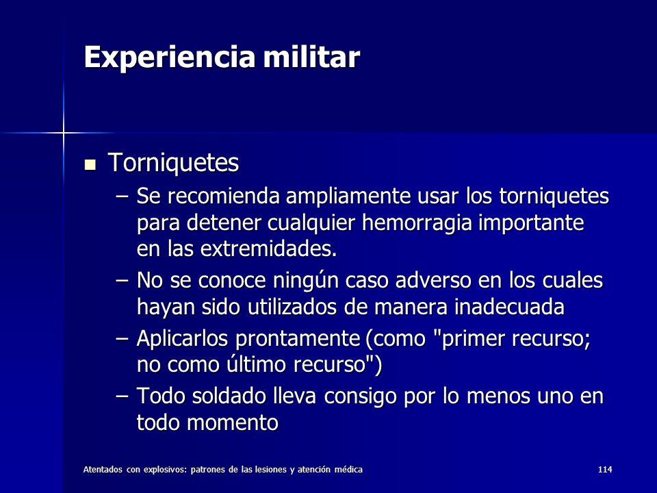 Experiencia militar Torniquetes