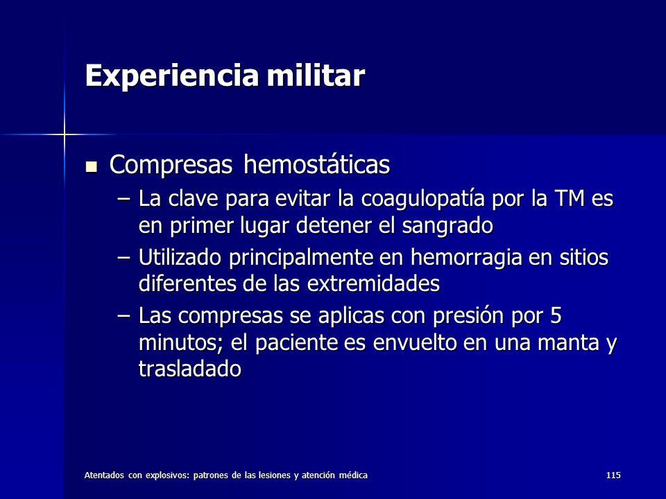Experiencia militar Compresas hemostáticas