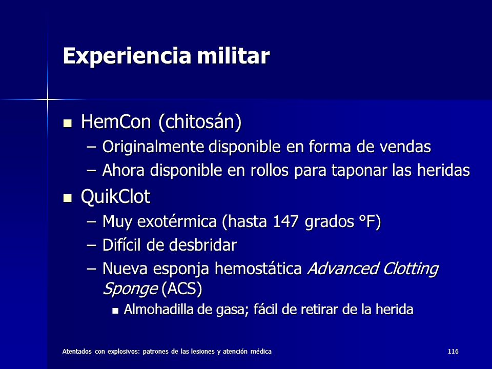 Experiencia militar HemCon (chitosán) QuikClot