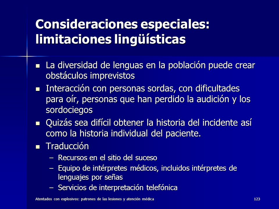 Consideraciones especiales: limitaciones lingüísticas