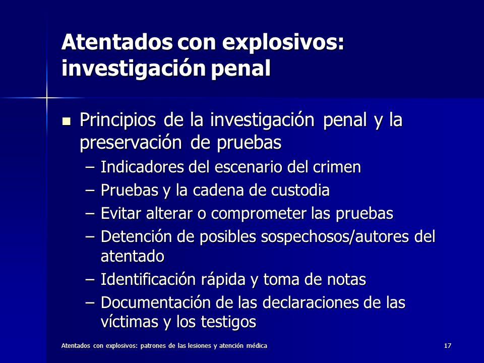 Atentados con explosivos: investigación penal
