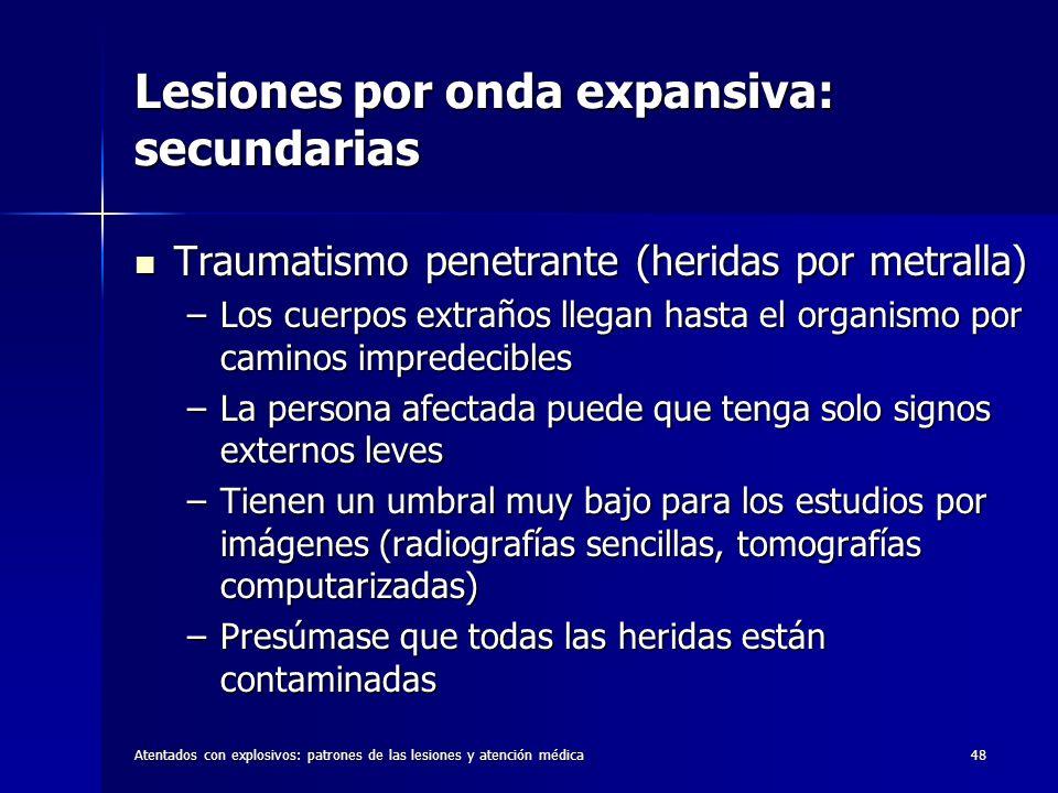 Lesiones por onda expansiva: secundarias