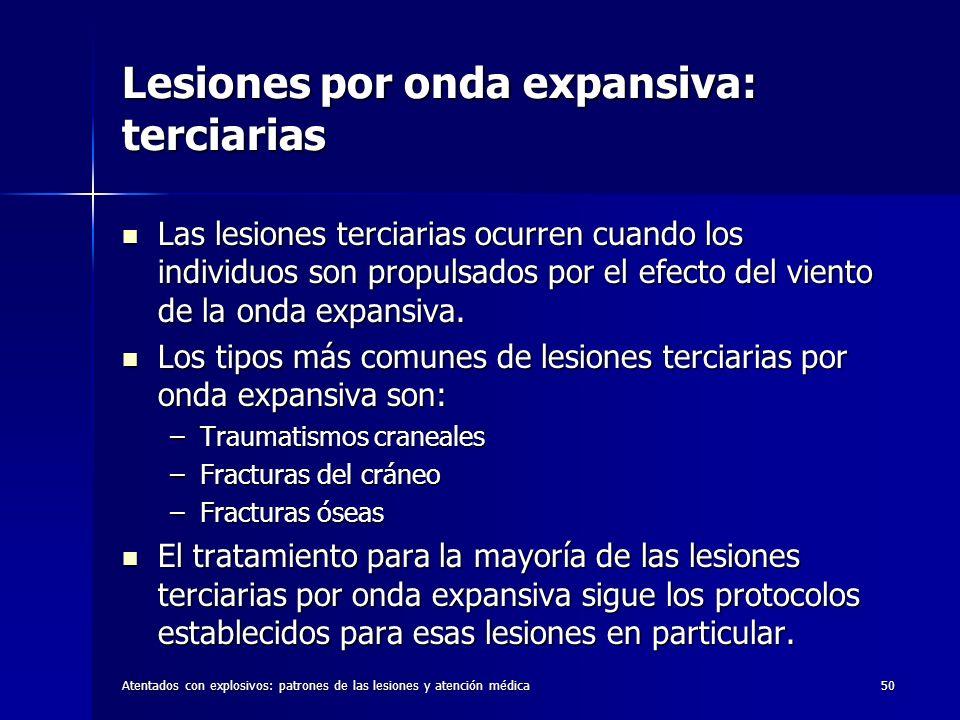Lesiones por onda expansiva: terciarias