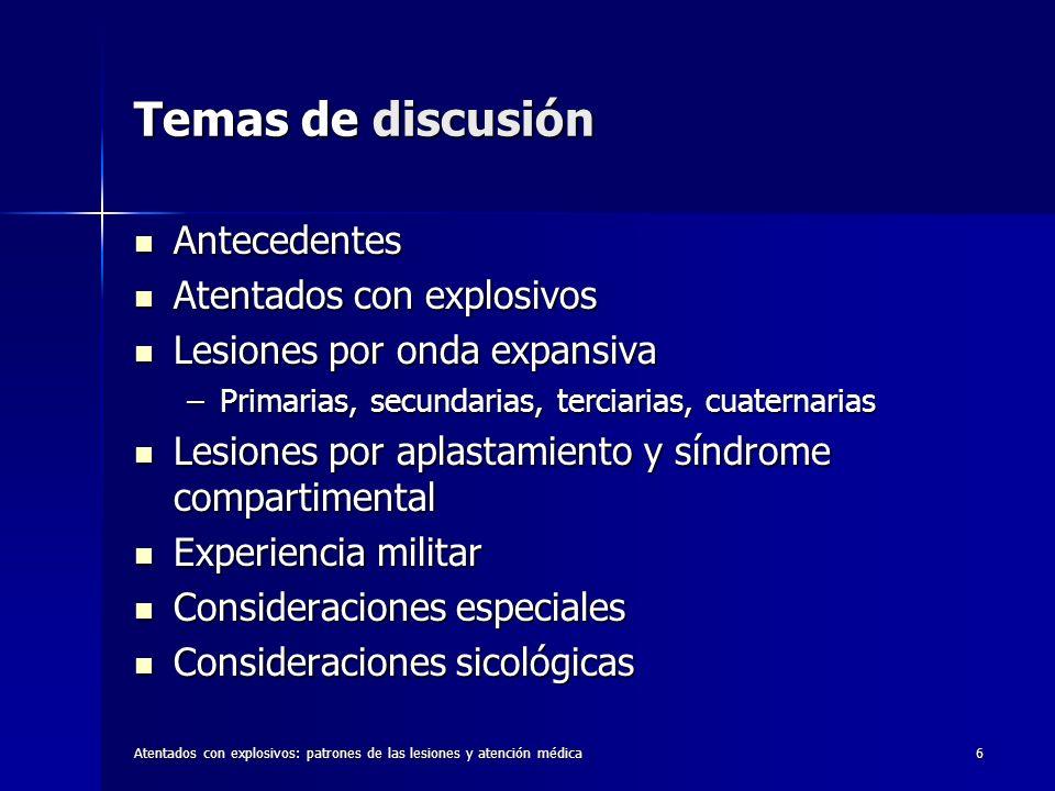 Temas de discusión Antecedentes Atentados con explosivos