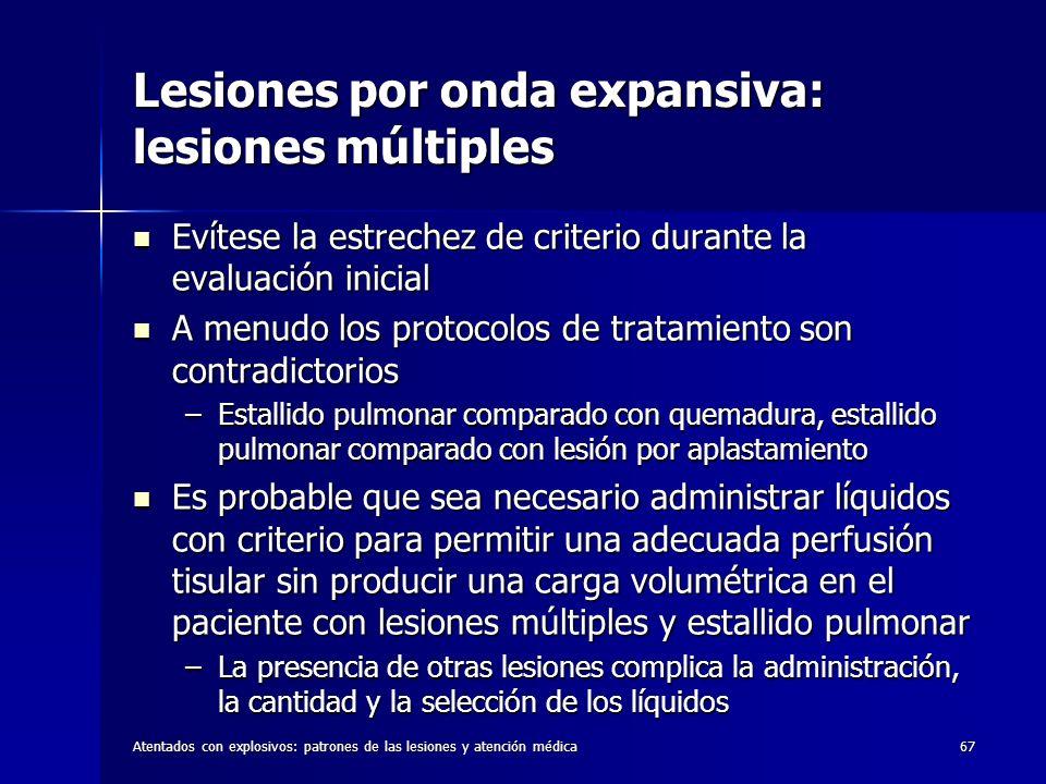 Lesiones por onda expansiva: lesiones múltiples
