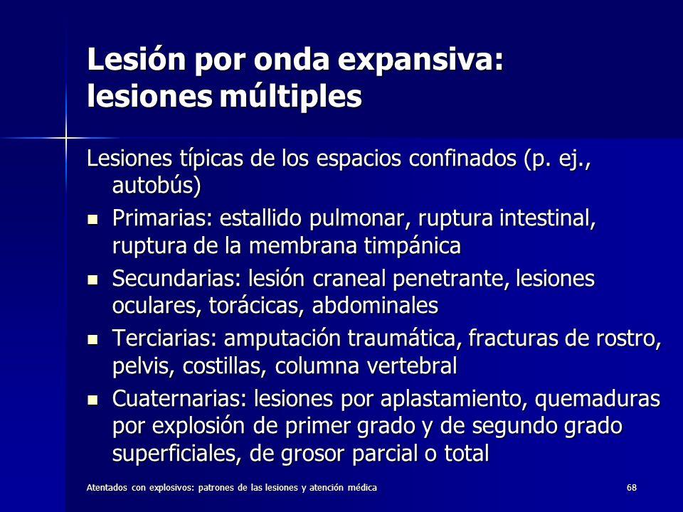 Lesión por onda expansiva: lesiones múltiples