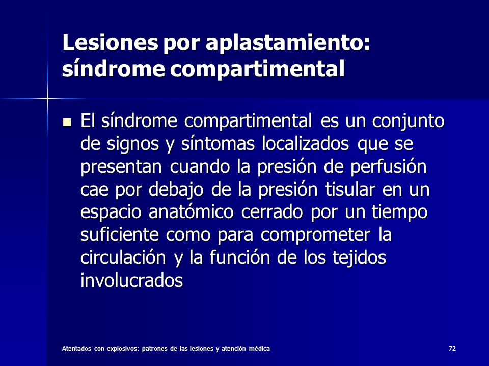 Lesiones por aplastamiento: síndrome compartimental