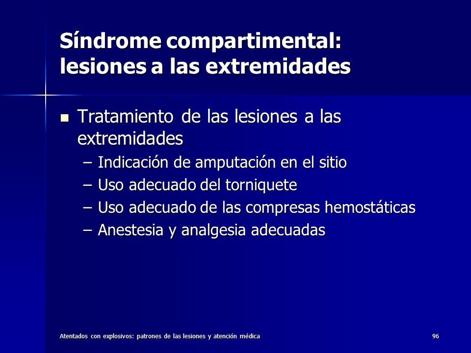 Síndrome compartimental: lesiones a las extremidades