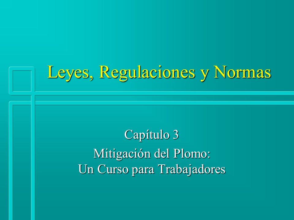 Leyes, Regulaciones y Normas