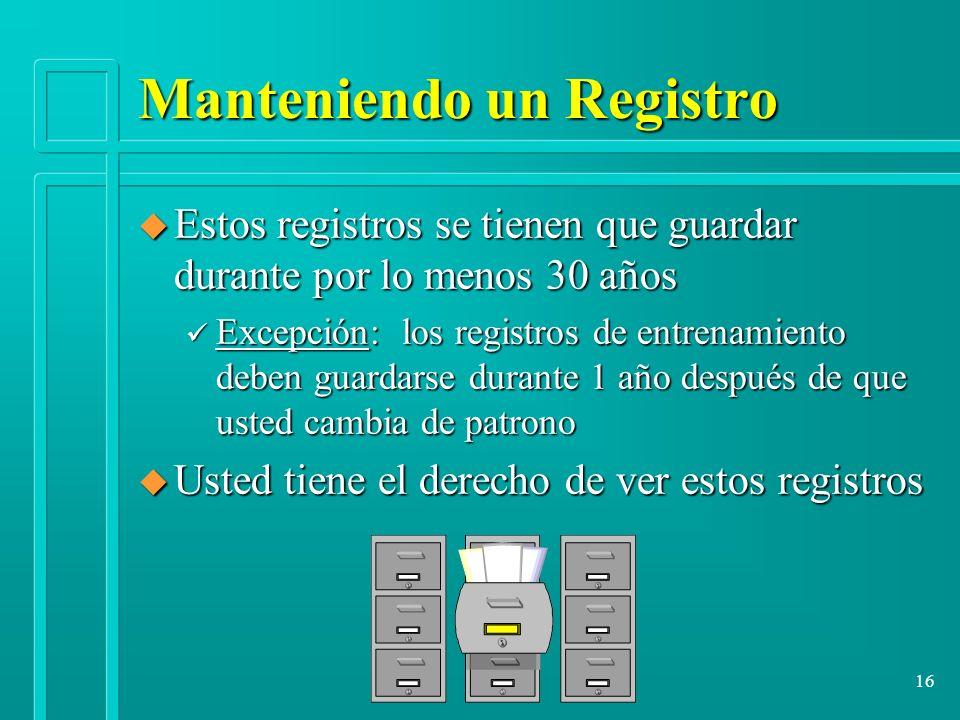 Manteniendo un Registro