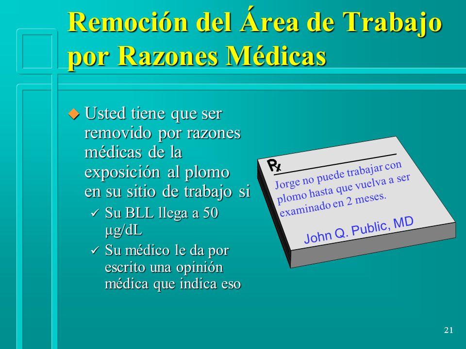 Remoción del Área de Trabajo por Razones Médicas