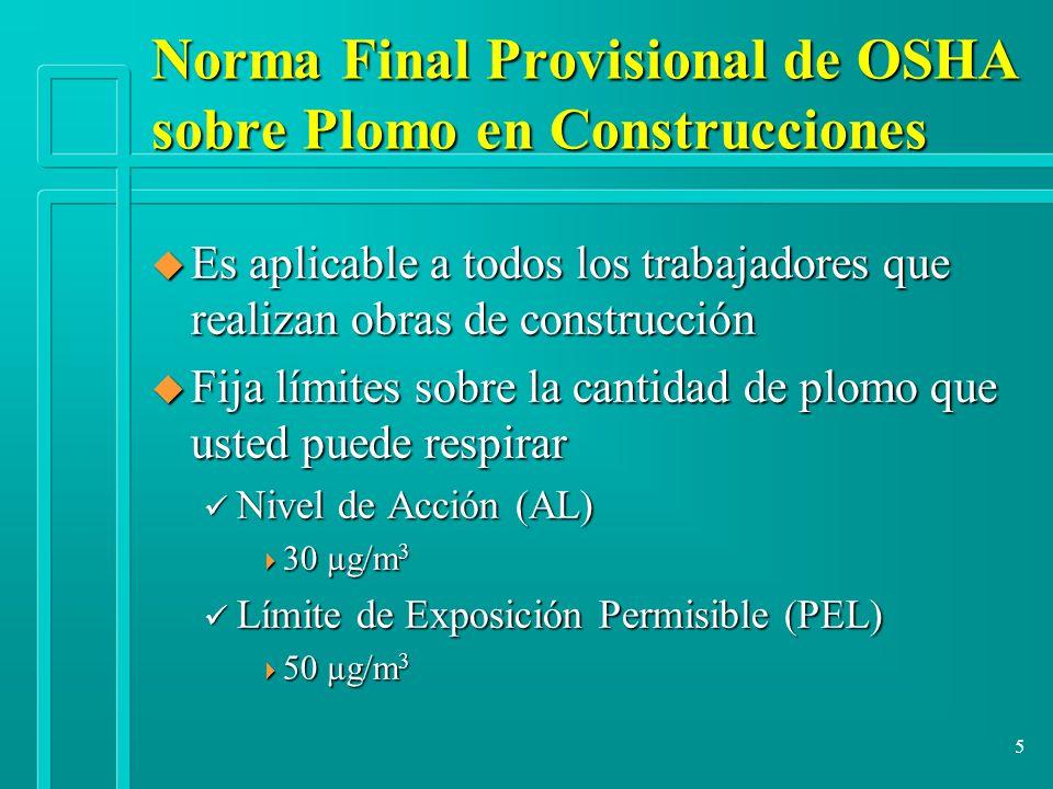 Norma Final Provisional de OSHA sobre Plomo en Construcciones