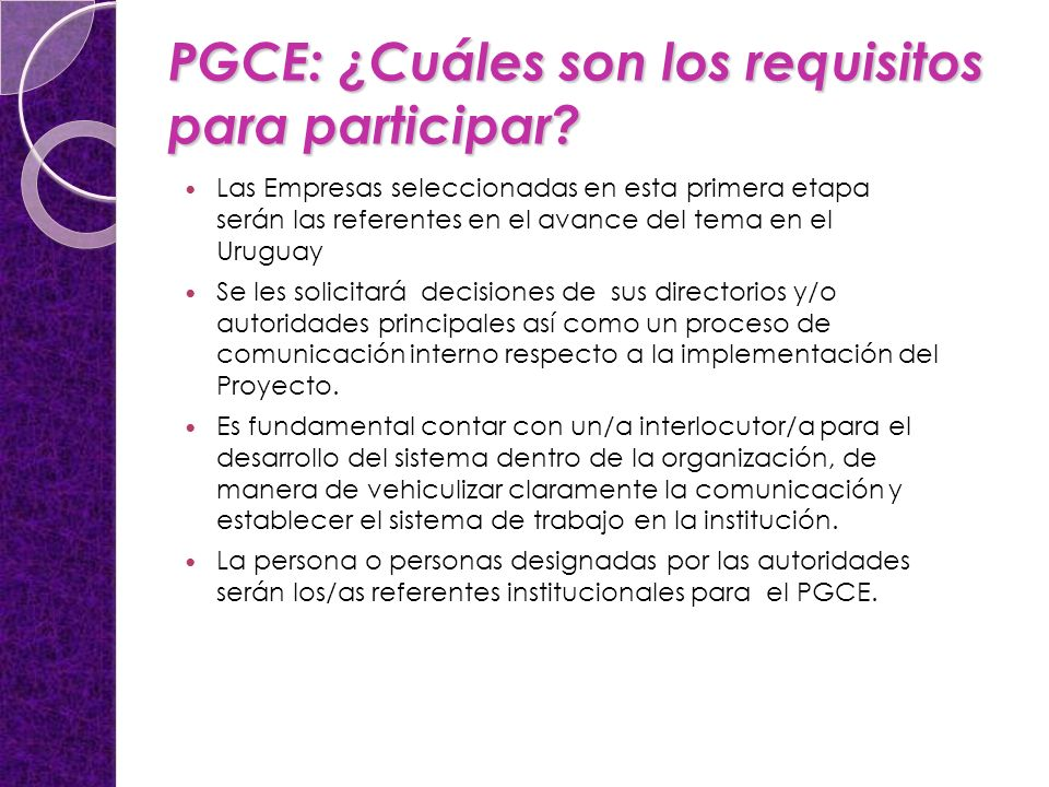 PGCE: ¿Cuáles son los requisitos para participar