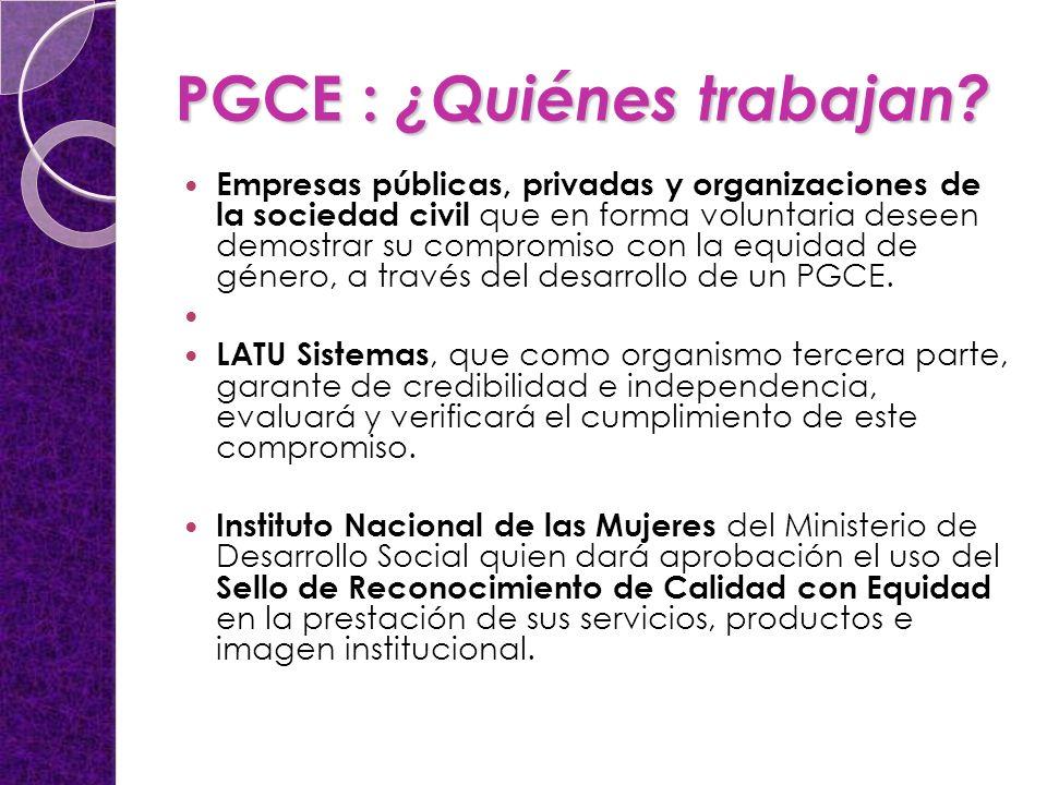 PGCE : ¿Quiénes trabajan