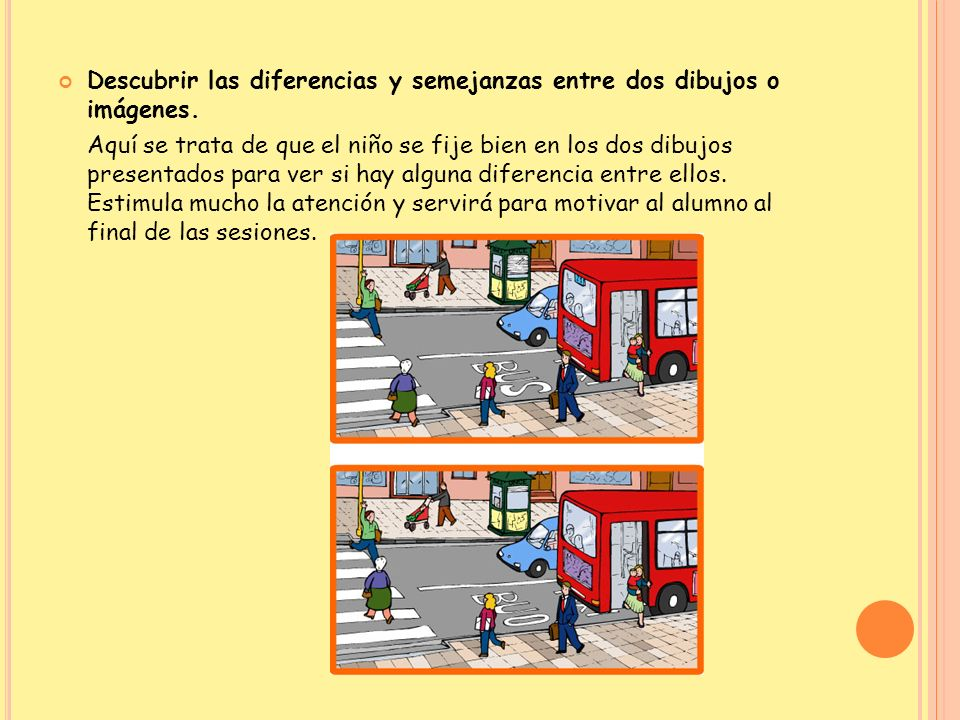 Descubrir las diferencias y semejanzas entre dos dibujos o imágenes.