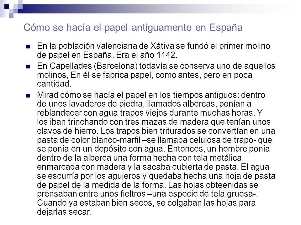 Cómo se hacía el papel antiguamente en España