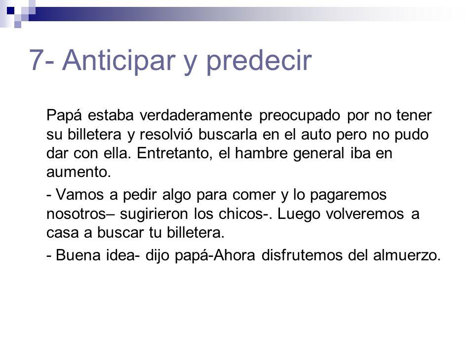 7- Anticipar y predecir
