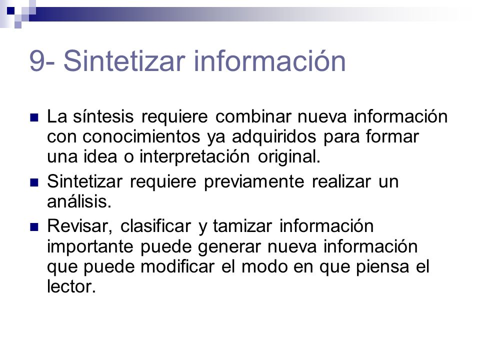 9- Sintetizar información