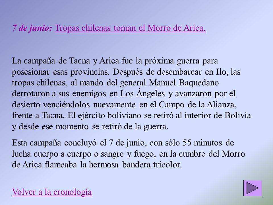 7 de junio: Tropas chilenas toman el Morro de Arica.