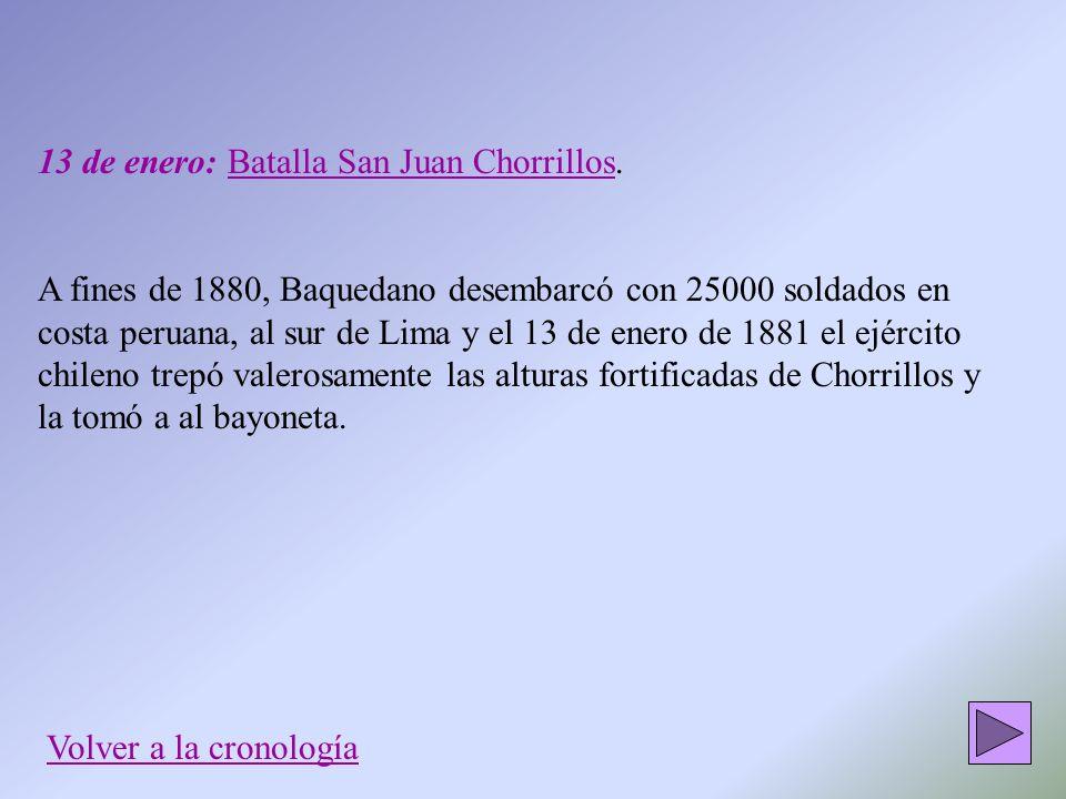 13 de enero: Batalla San Juan Chorrillos.