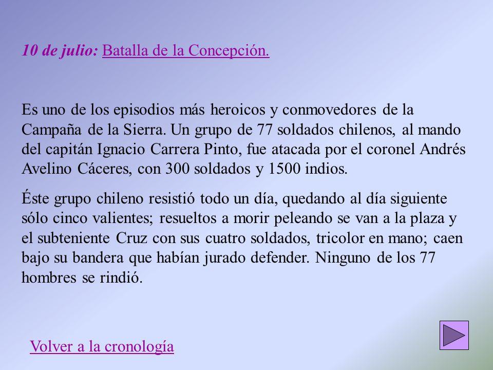 10 de julio: Batalla de la Concepción.
