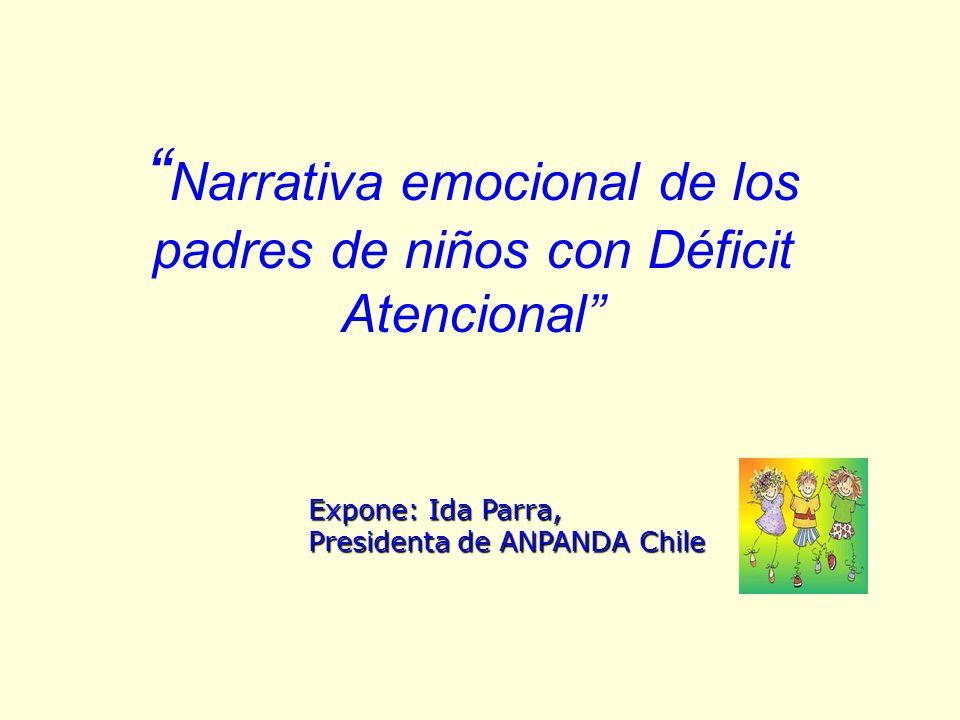 Narrativa emocional de los padres de niños con Déficit Atencional