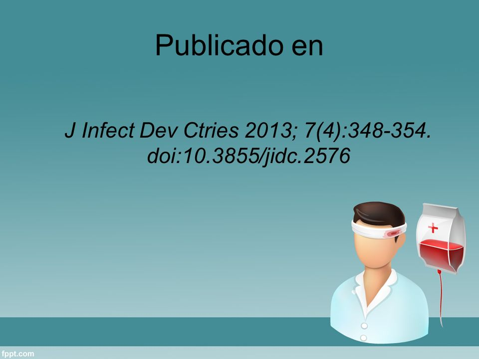 J Infect Dev Ctries 2013; 7(4):348-354. doi:10.3855/jidc.2576