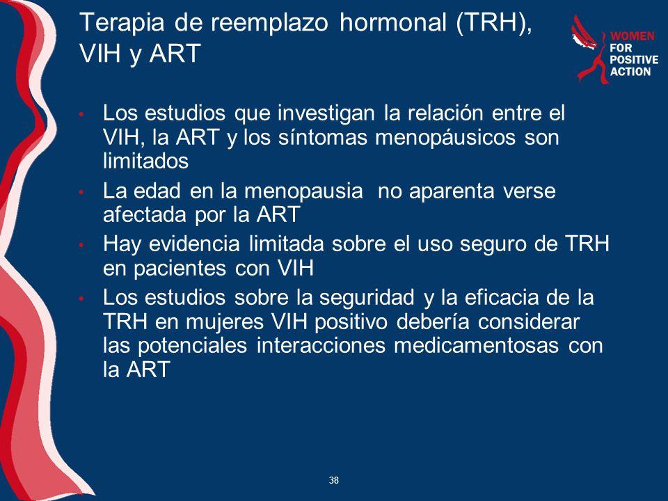 Terapia de reemplazo hormonal (TRH), VIH y ART