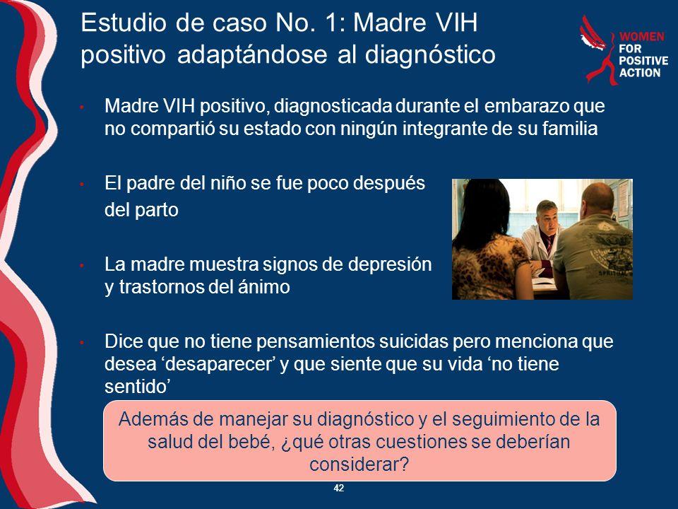 Estudio de caso No. 1: Madre VIH positivo adaptándose al diagnóstico