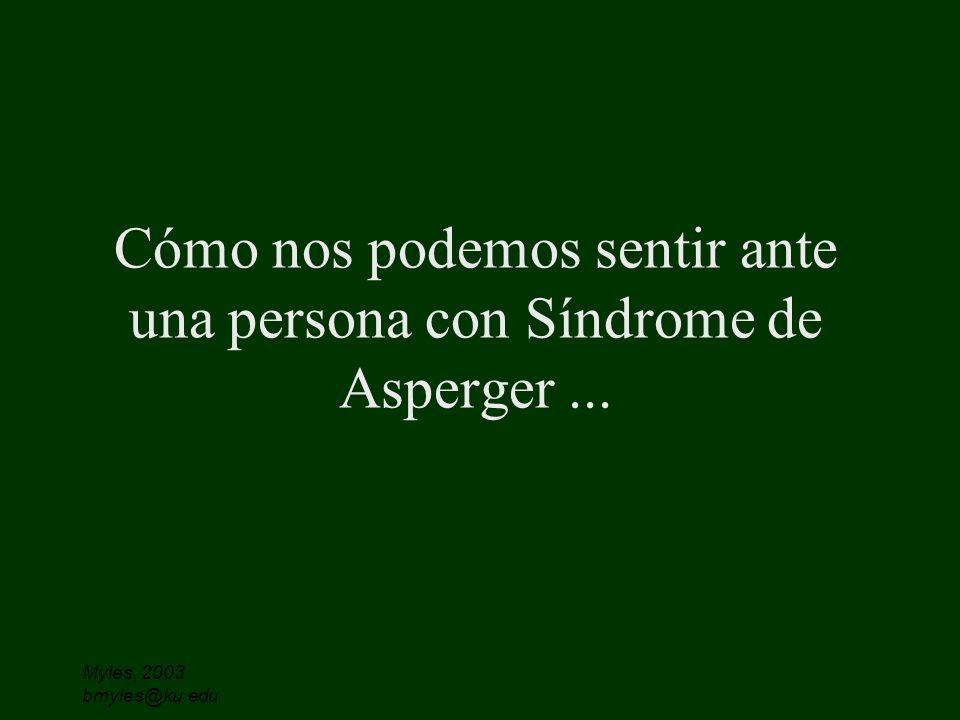 Cómo nos podemos sentir ante una persona con Síndrome de Asperger ...