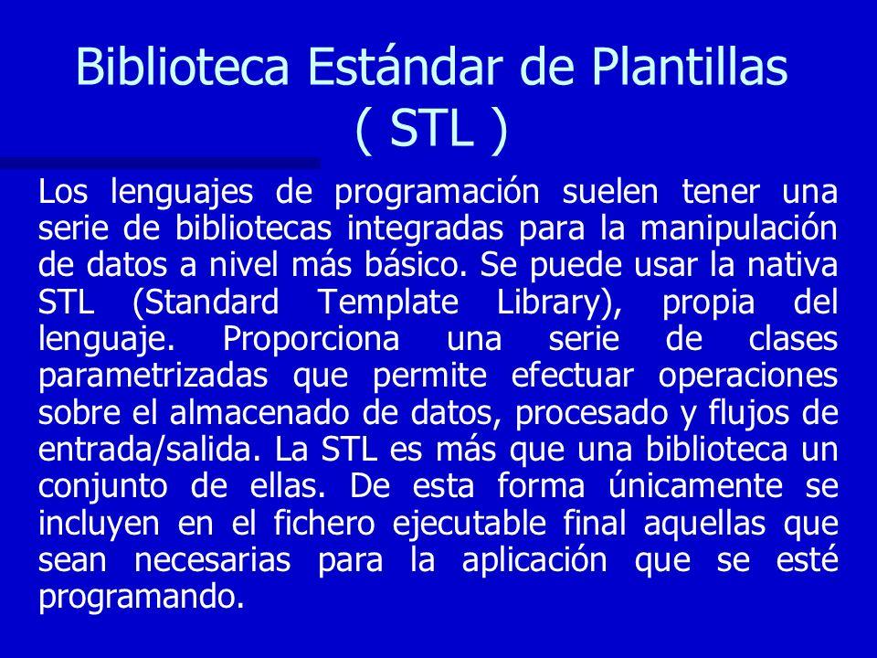 Biblioteca Estándar de Plantillas ( STL )