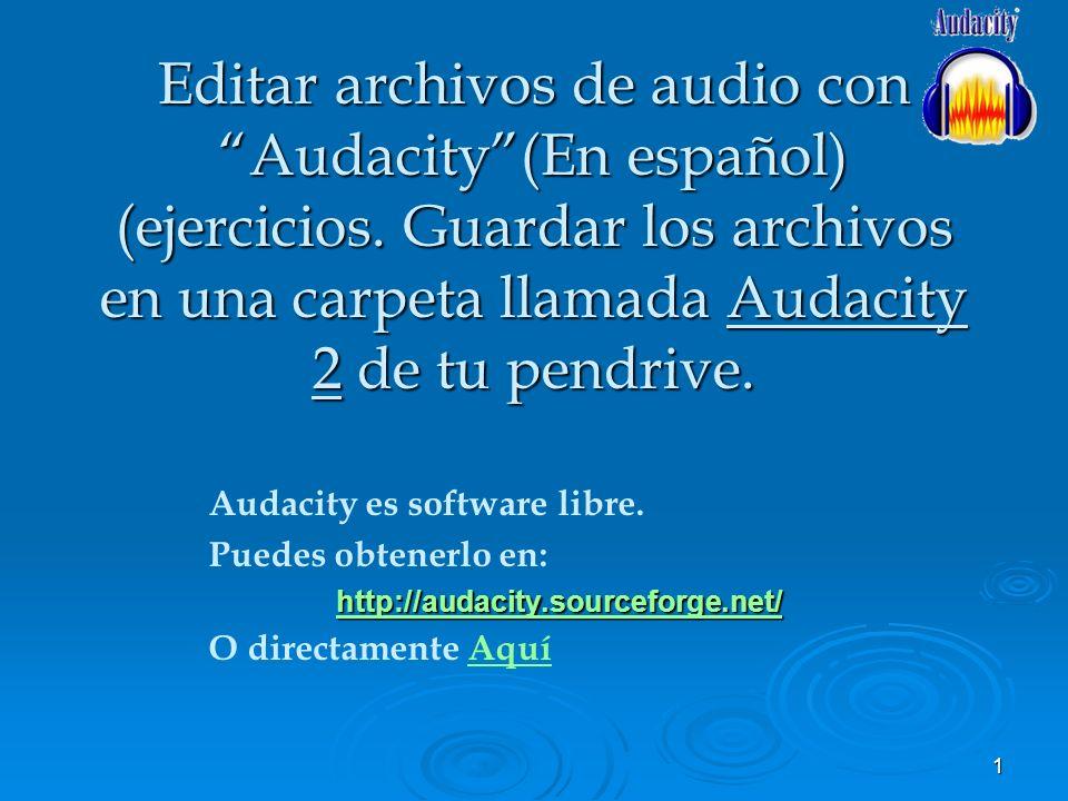Editar archivos de audio con Audacity (En español) (ejercicios