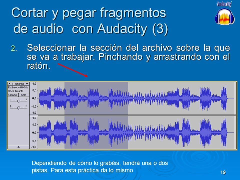 Cortar y pegar fragmentos de audio con Audacity (3)