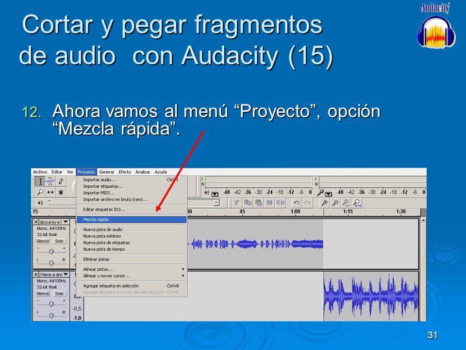 Cortar y pegar fragmentos de audio con Audacity (15)