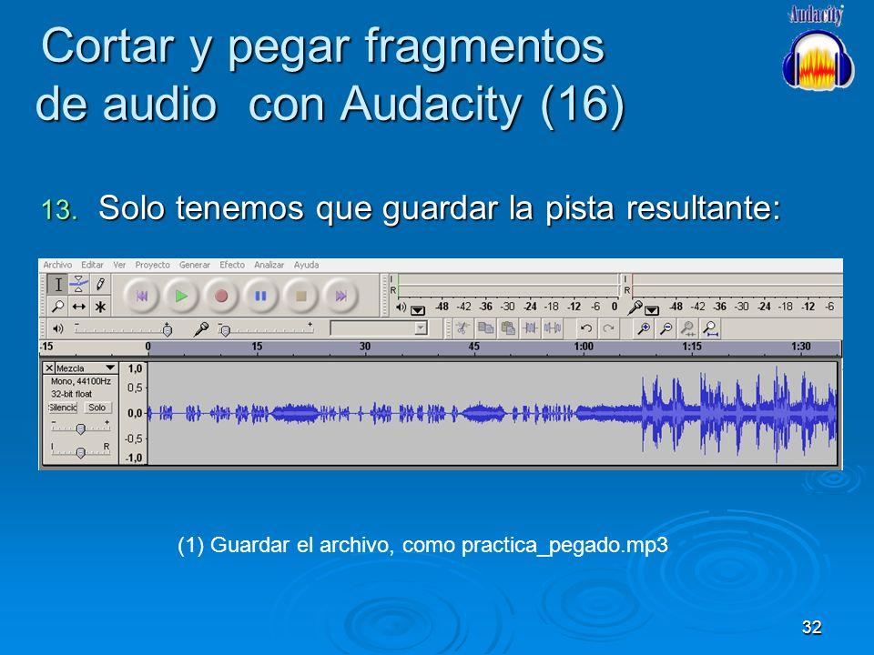 Cortar y pegar fragmentos de audio con Audacity (16)
