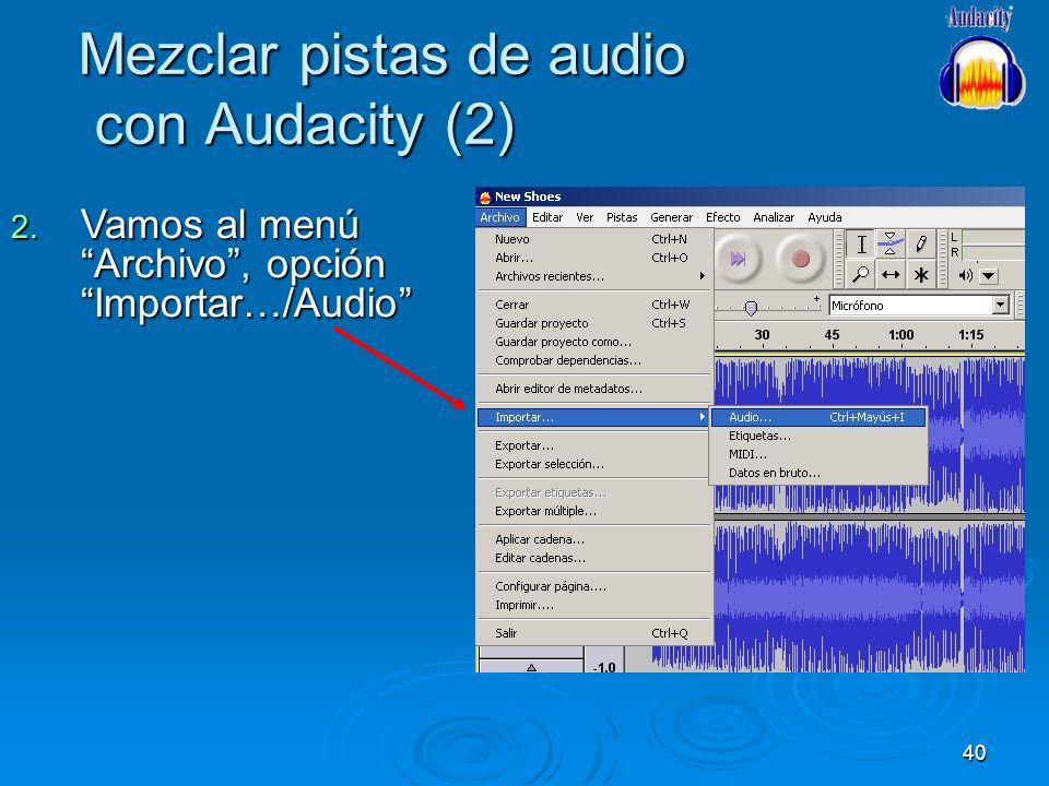 Mezclar pistas de audio con Audacity (2)