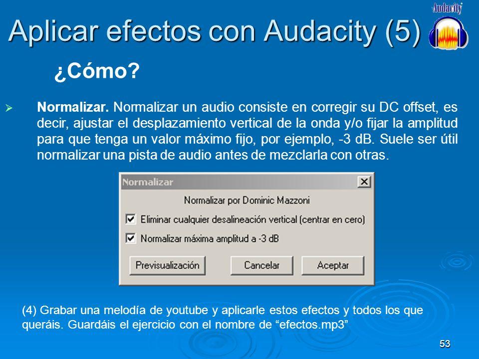 Aplicar efectos con Audacity (5)