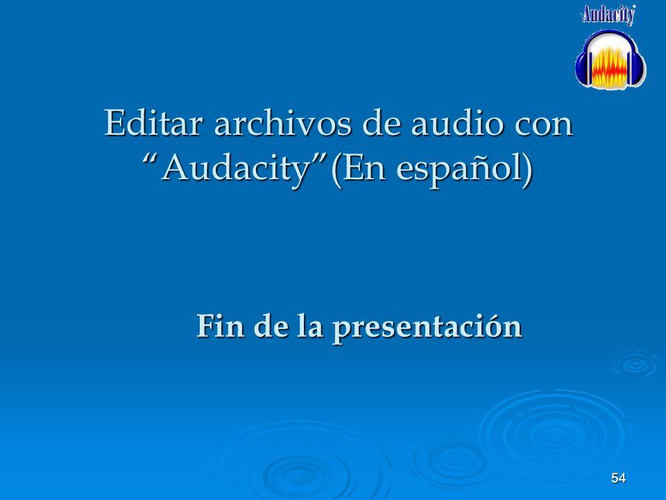 Editar archivos de audio con Audacity (En español)