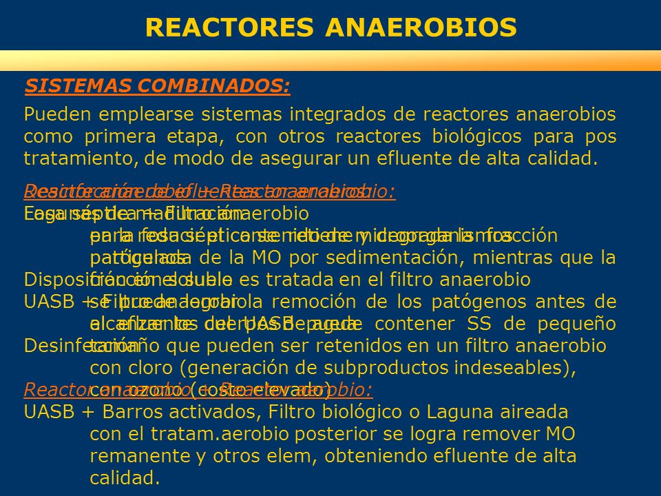 REACTORES ANAEROBIOS SISTEMAS COMBINADOS: