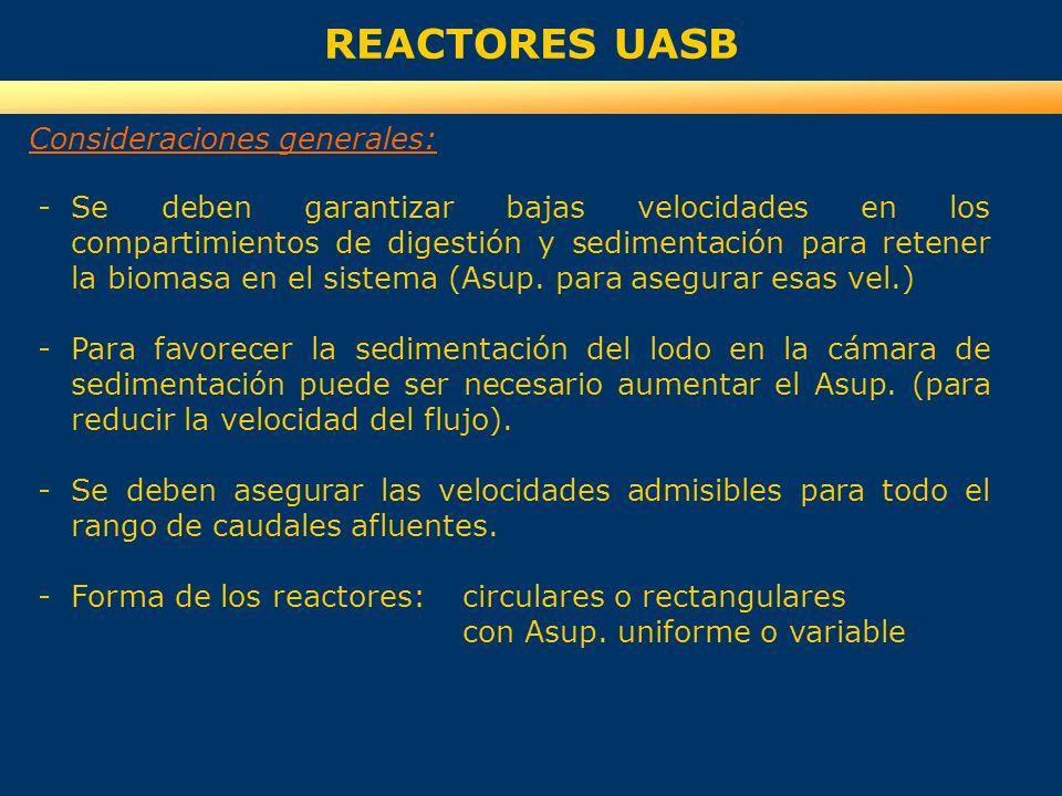REACTORES UASB Consideraciones generales: