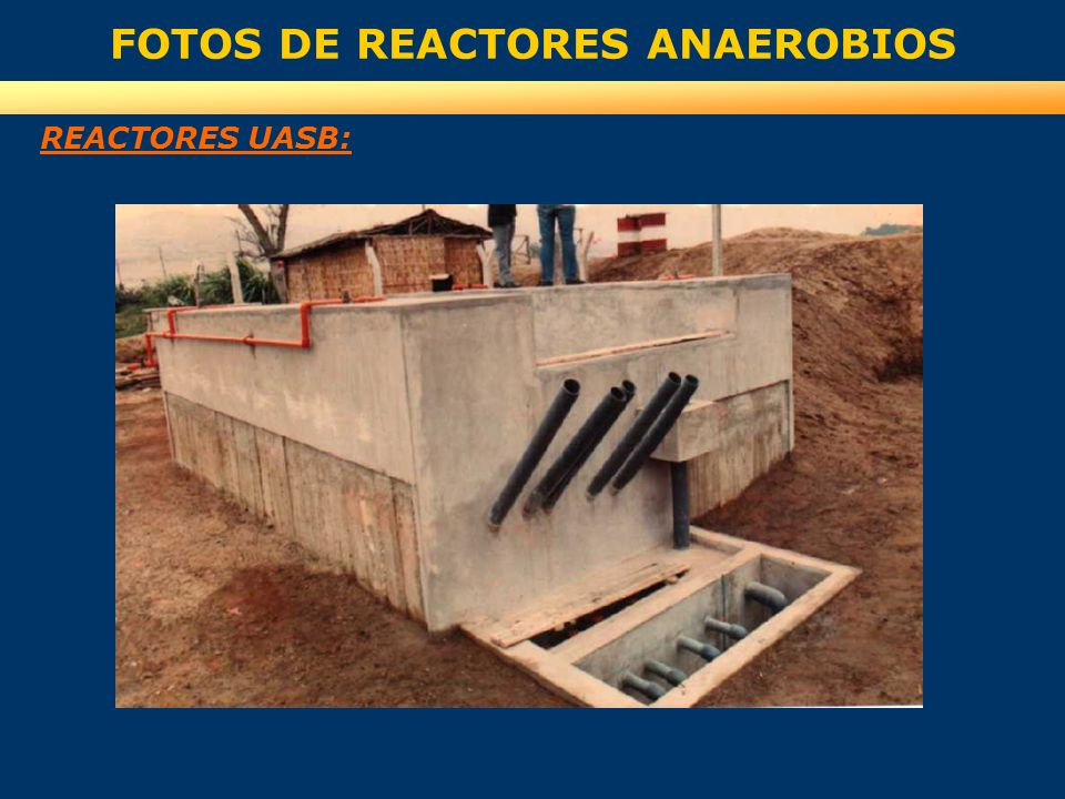 FOTOS DE REACTORES ANAEROBIOS