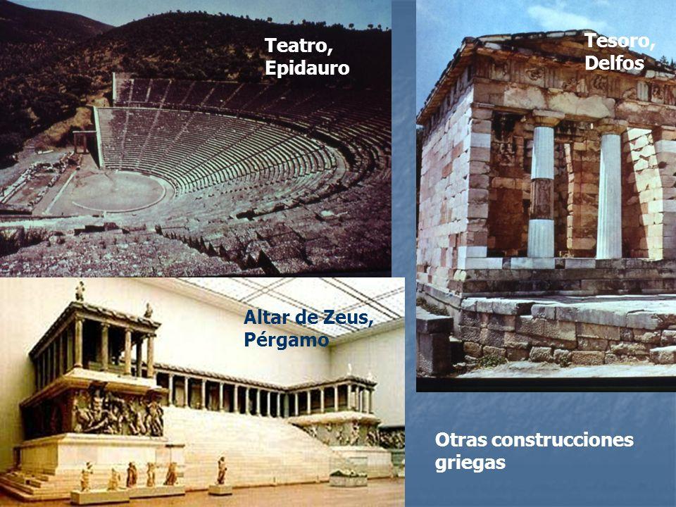 Tesoro, Delfos Teatro, Epidauro Altar de Zeus, Pérgamo Otras construcciones griegas