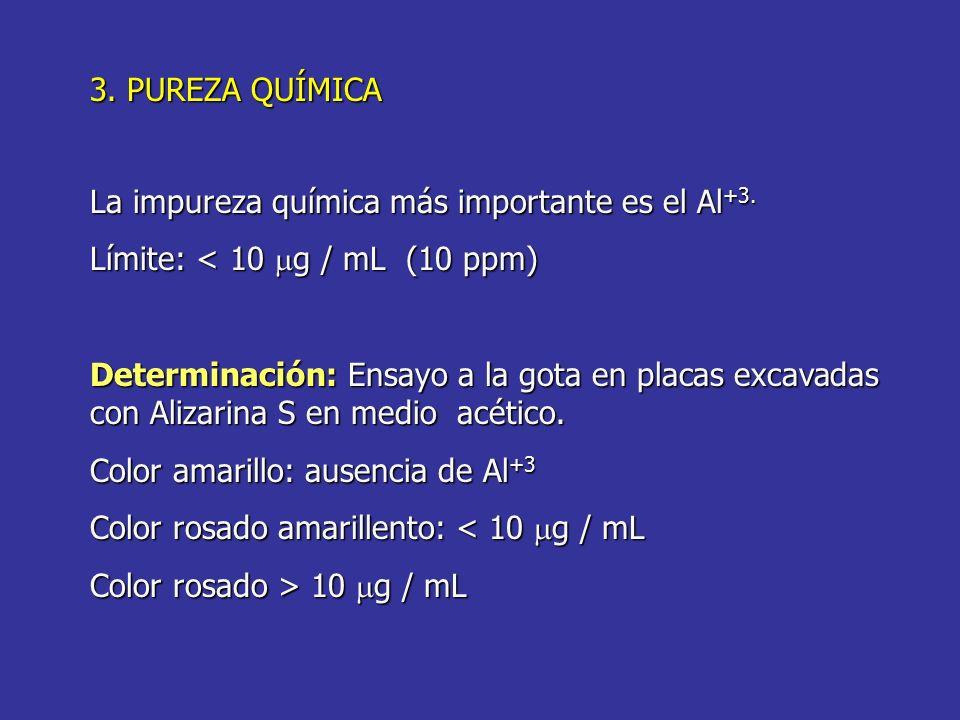 La impureza química más importante es el Al+3.