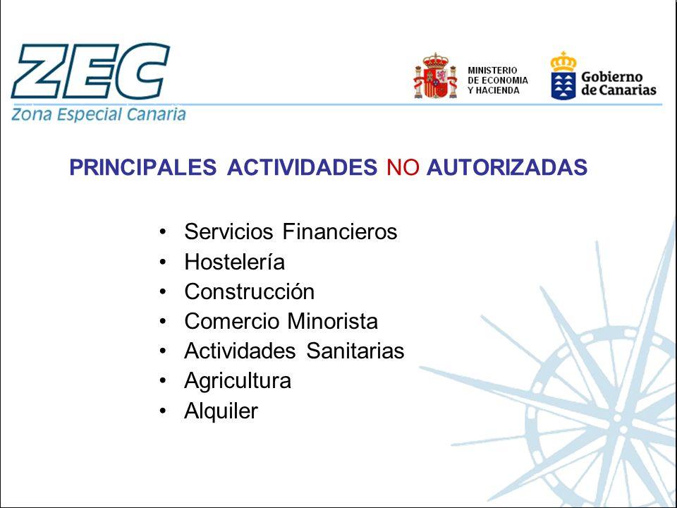 PRINCIPALES ACTIVIDADES NO AUTORIZADAS
