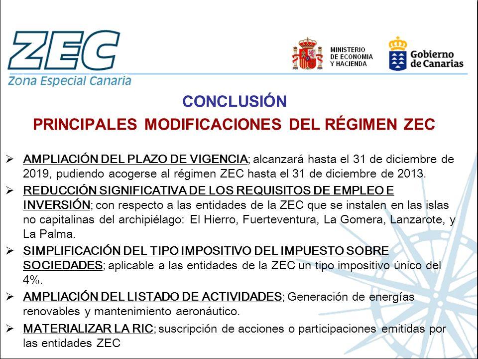 PRINCIPALES MODIFICACIONES DEL RÉGIMEN ZEC