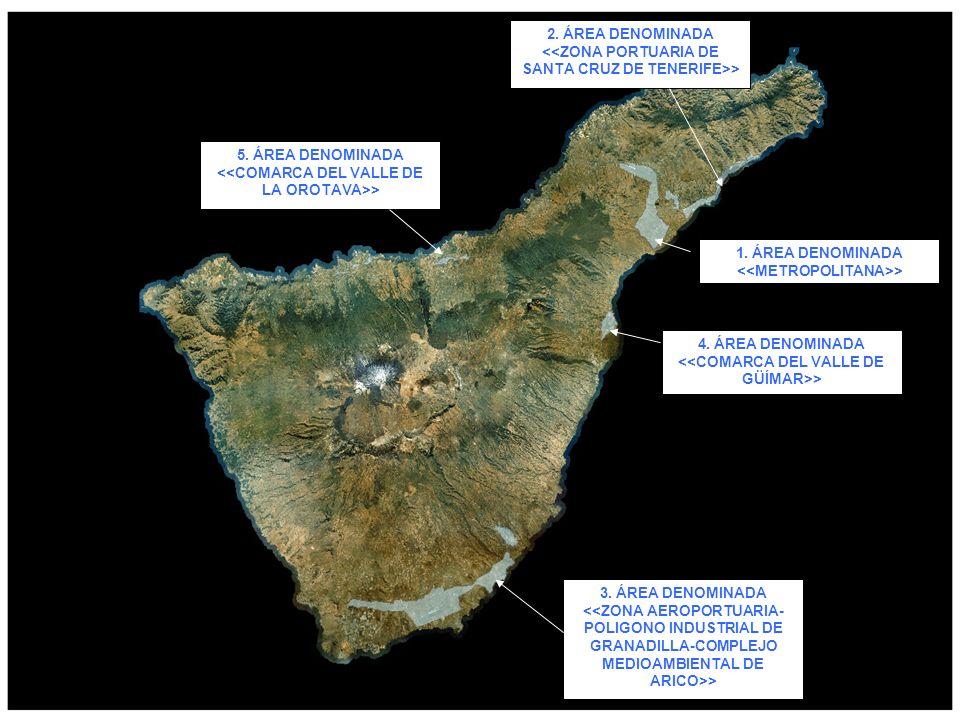 5. ÁREA DENOMINADA <<COMARCA DEL VALLE DE LA OROTAVA>>
